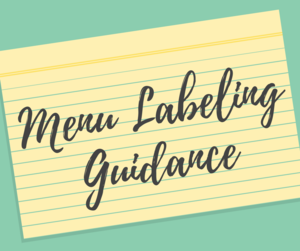 FDA Issues Supplemental Guidance to Assist Industry with Menu Labeling