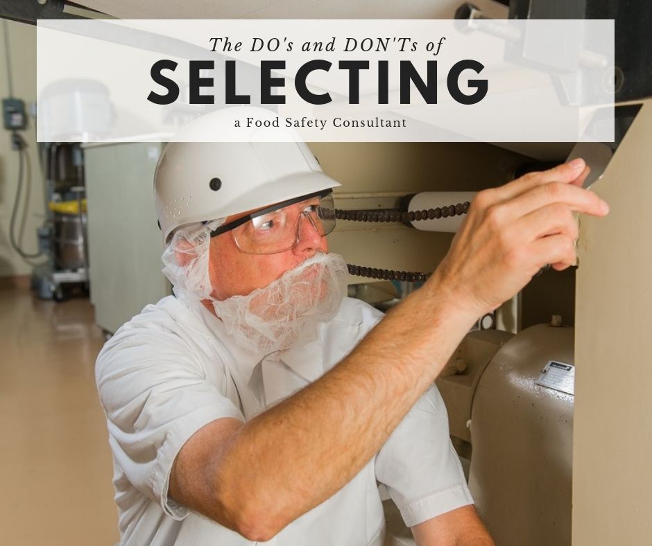 Tip of the Week: The DO's and DON'Ts of Selecting a Food Safety Consultant