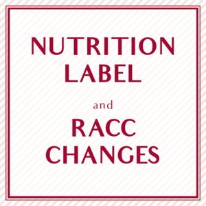 What Can We Expect From Trump Administration on the Nutrition Label and RACC Changes