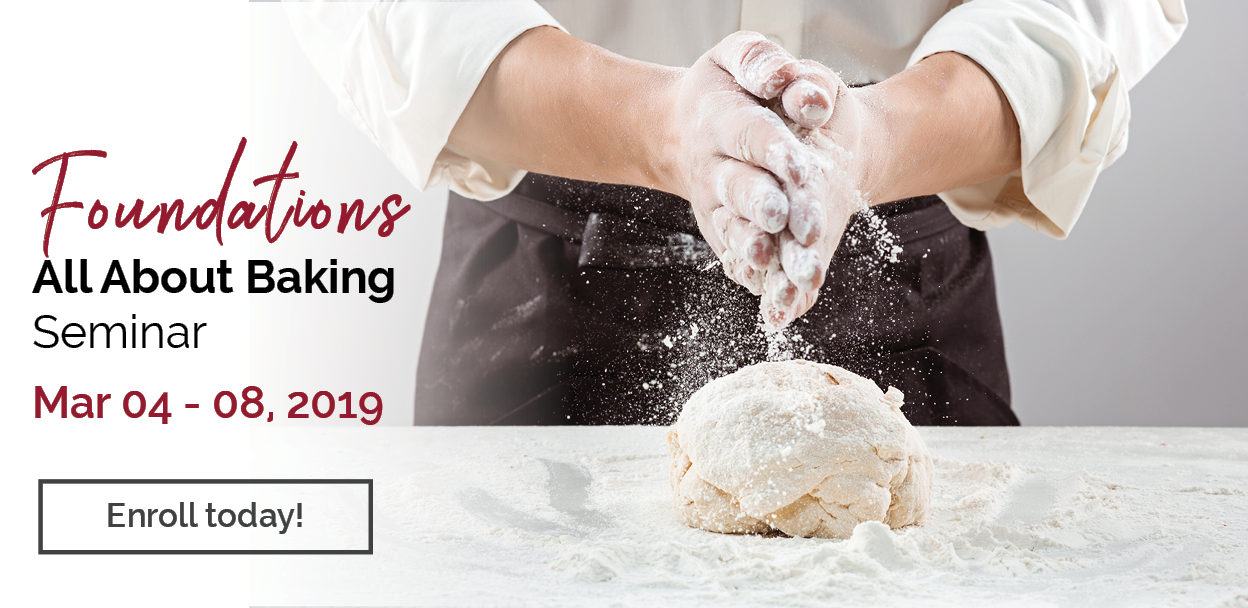 All About Baking | Seminar | March 4 - 8, 2019