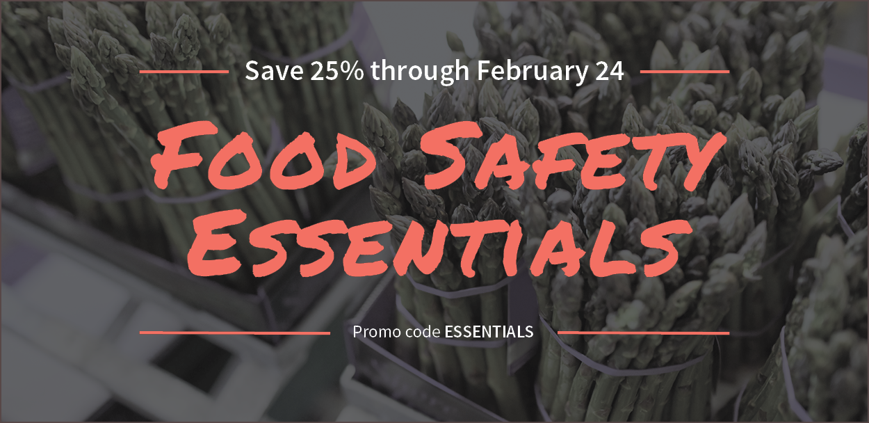 Save 25% on Food Safety Essentials with promo code ESSENTIALS.